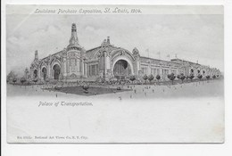 The Louisiana Purchase Exposition 1904 - Palace Of Transportation - Undivided Back - Exhibitions