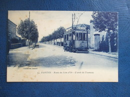 CPA 44 NANTES ROUTE DU LION D'OR ARRET DU  TRAMWAY  ANIMEE - Nantes