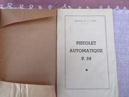 Notice Technique Du Pistolet Automatique P. 38 - 140/07 - Livres, BD, Revues