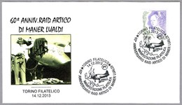 60 Aniv. RAID ARTICO DI MANER LUALDI. Torino 2013 - Expediciones árticas