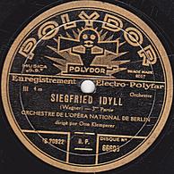 78 Trs - 30 Cm - état B -  SIEGFRIED IDYLL 3e Et 4e Parties - ORCHESTRE DE L'OPERA NATIONAL DE BERLIN - 78 Rpm - Schellackplatten