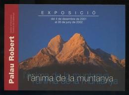 Barcelona. *L'Anima De La Muntanya...* Expo Palau Robert 2001-02. Ed. Generalitat. Nueva - Exposiciones