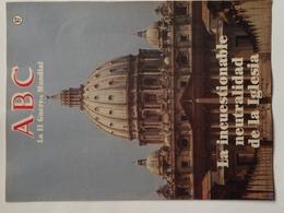 Fascículo La Incuestionable Neutralidad De La Iglesia. ABC La II Guerra Mundial. Nº 97. 1989 - Revistas & Periódicos
