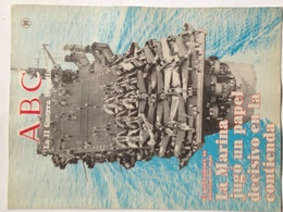 Fascículo La Marina Jugó Un Papel Decisivo En La Contienda. ABC La II Guerra Mundial. Nº 99. 1989 - Espagnol