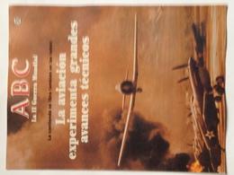 Fascículo La Aviación Experimenta Grandes Avances Técnicos. ABC La II Guerra Mundial. Nº 100. 1989 - Revistas & Periódicos