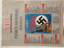 Fascículo Índice General Temático. ABC La II Guerra Mundial. Nº 101. 1989. Editorial Prensa Española. Madrid. España - Espagnol