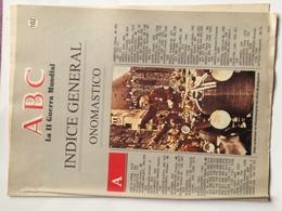 Fascículo Índice General Onomástico. ABC La II Guerra Mundial. Nº 102. 1989. Editorial Prensa Española. Madrid. España. - Espagnol