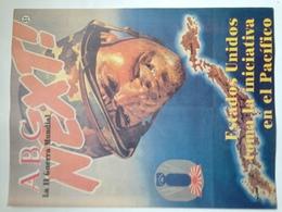 Fascículo Estados Unidos Toma La Iniciativa En El Pacífico. ABC La II Guerra Mundial. Nº 51. 1989 - Espagnol
