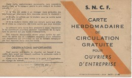 """Carte Hebdomadaire Transport SNCF """"Circulation Gratuite Pour Ouvriers""""  Trajet Aller-Retour Brétigny-Paris 20 Au 25/5/46 - Autres"""