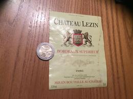 Etiquette De Vin 1986 « BORDEAUX SUPÉRIEUR - CHATEAU LEZIN - SAINT-GERMAIN-DU-PUCH (33)» - Bordeaux