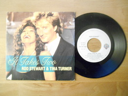 Rod Steward E Tina Turner - It Takes Two - 1990 - 45 Rpm - Maxi-Single
