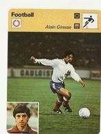 N  1201  ALAIN GIRESSE   Girondins De Bordeaux    Edition Rencontre (annee Vers 1977/78) - Trading Cards