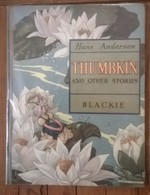 Livre  Hans Andersen THUMBKI And Other Stories / Blackie / Barbara C FREEMAN - Kinder