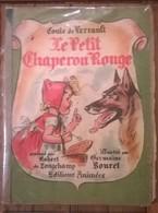 Livre CONTES DE PERRAULT Le Petit Chaperon Rouge / Longchamp / Germaine Bouret 1948 - Books, Magazines, Comics