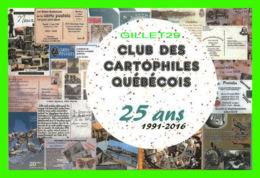 ADVERTISING - PUBLICITÉ - CLUB DES CARTOPHILES QUÉBÉCOIS, 25 ANS 1991-2016 - No 25/ 125 - - Publicité