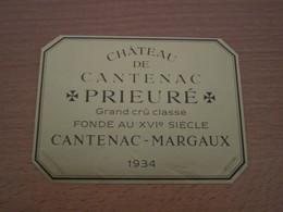 ETIQUETTE DE VIN GRAND CRU CLASSE MARGAUX CHATEAU DE CANTENAC PRIEURE 1934 - Bordeaux