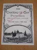 ETIQUETTE DE VIN POMEROL CHATEAU LE GAY 1989 - Bordeaux