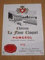 ETIQUETTE DE VIN POMEROL CHATEAU LA FLEUR CLOQUET 1978 - Bordeaux