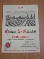 ETIQUETTE DE VIN POMEROL CHATEAU LE GABACHOT 1974 - Bordeaux
