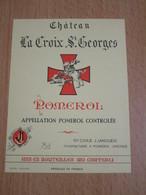 ETIQUETTE DE VIN POMEROL CHATEAU LA CROIX ST GEORGES - Bordeaux