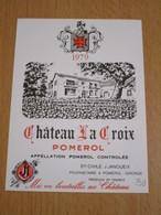 ETIQUETTE DE VIN POMEROL CHATEAU LA CROIX 1979 - Bordeaux
