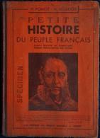 H. Pomot - H. Besseige - Petite Histoire Du Peuple Français - Les Presses Du Massif Central - ( 1948) . - 6-12 Jahre