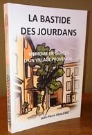 LIVRE AVEC 300 CLICHES SUR LA BASTIDE DES JOURDANS, GRAMBOIS, PEYPIN D'AIGUES, LA TOUR D'AIGUES - PORT OFFERT - Livres, BD, Revues