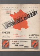 Horaires MAYEUX (lbrairie Chaix)  Hiver 1936 France Afrique Du Nord (CAT 1266) - Europa