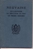 NEUVAINE EN L'HONNEUR DU SERVITEUR DE DIEU LE PERE ISIDORE - Livres, BD, Revues