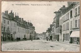 02 / Lot De 2 Cartes : VILLERS-COTTERÊTS - Place Du Marché, Rue De Paris + Hôtel De Ville - Villers Cotterets
