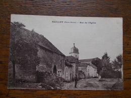 """70.CARTE POSTALE ANCIENNE DE MAILLEY.""""rue De L'église"""". - Other Municipalities"""