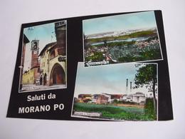 Alessandria - Saluti Da Morano Po - Alessandria