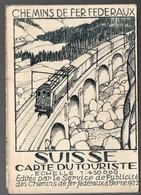 (Suisse) Carte Des CHEMINS DE FER FEDERAUX 1922  (PPP9622) - Maps