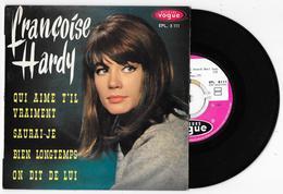 45 Tours FRANCOISE HARDY - Qui Aime T'il Vraiment + 3 Vogue ELP 8111 De 1963 - Vinyl Records