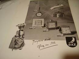 ANCIENNE PUBLICITE OFFREZ UN  REVEIL JAZ  1953 - Jewels & Clocks