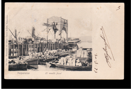 CHILE Valparaiso El Muelle Fiscal 1905 OLD POSTCARD 2 Scans - Cile