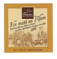 Etiquette Vin Muté Au Rhum Philippe Bové Artisan Vigneron 2009 - Rhum