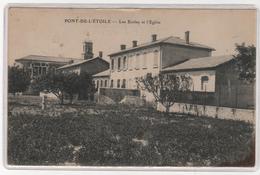 CPA 13 : PONT-DE-L'ETOILE - Les Ecoles Et L'Eglise - Ed. E.L.D. - 1916 - Roquevaire - Roquevaire