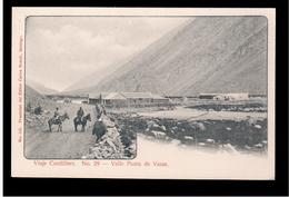 CHILE Viaje Cordillera Nr 29 Valle Punta De Vacas Ca 1905 OLD POSTCARD 2 Scans - Cile