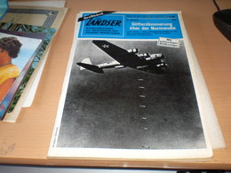 Der Landser Gotterdammerung Uber Normandie Juni 1944   Schicksale Deutscher Kriegsschiffe Linienschiff Kaiser Wilhelm II - Revistas & Periódicos