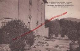 (Drôme) Saulce-sur-Rhône, Environs De Montélimar - 26 - Château De La Tour Du Vère, Façade Sur La Terrasse (circulé 1936 - Francia