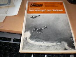 Der Landser Er Kampf Um Tobruk 1941-42 Das Dramatische Ringen Um Die Festung Am Mittelmeer  Russische Kampfflugzeuge Arc - Revistas & Periódicos