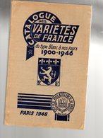 Wanos  1 Iere Edition  Catalogue Des Variétés De France 1900-1946  Ed 1946 TB ( Pas Courant ) - France