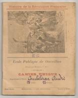 1896 CAHIER  ECOLE PUBLIQUE DE OUVEILLAN HISTOIRE DE LA REVOLUTION FRANCAISE / TRIOMPHE DE MIRABEAU A MARSEILLE E1 - Blotters