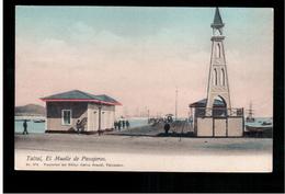 CHILE Taltal El Muelle De Pasajeros Ca 1915 OLD POSTCARD 2 Scans - Cile