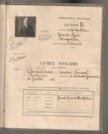 LIVRET SCOLAIRE 1928 // 1931 ACADEMIE DE MONTPELLIER / FACULTES DES LETTRES / DE SECONDE A CLASSE DE PHILOSOPHIE E1 - Diploma & School Reports