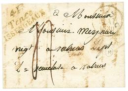 HAUTE LOIRE :1830 Double Cursive 41 TENCE/ ISSENGEAUX. TTB. - Poststempel (Briefe)