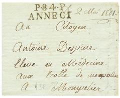 ANNECY : 1801 P.84.P ANNECI. Ss Texte Mais Daté. Superbe. - Poststempel (Briefe)