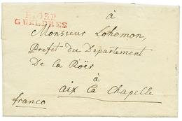 """An 13 P.103.P GUELDRES Rouge Sur Lettre Avec Texte Daté """"BIRTEN"""" Pour AIX LA CHAPELLE. - Poststempel (Briefe)"""