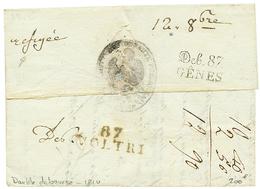 DOUBLE DEBOURSES : 1810 DEB. 87 GÊNES +rarissime DEB Manuscrit + 87 VOLTRI (1ère Lettre Vue Ainsi) Au Verso D' Une Lettr - Poststempel (Briefe)